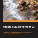 Book review: SQL Developer 2.1 by Sue Harper (Packt Publishing)